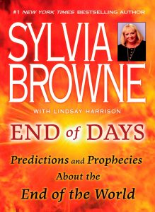End of Days: Predictions and Prophecies About the End of The World  karya Sylvia Browne tahun 2008
